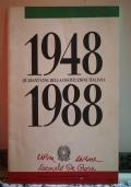 1948 - 1988 Quarant'anni della costituzione Italiana