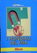 I Mondiali del 1934 [già rilegato]