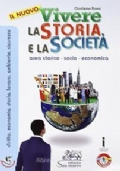 Il nuovo vivere la storia e la società. Con e-book. Con espansione online. Per le Scuole superiori