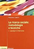 La ricerca sociale: metodologia e tecniche
