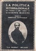 La politica internazionale nel Pensiero e nella Azione di Giuseppe Mazzini
