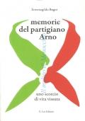 Memorie del partigiano Arno: uno scorcio di vita vissuta