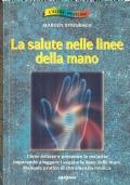 La salute nelle linee della mano (CHIROMANZIA)