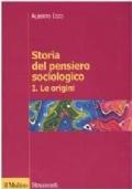 Storia del pensiero sociologico I. Le origini