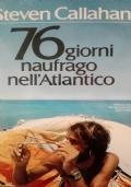 76 giorni naufrago nell'atlantico