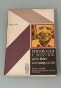 Personaggi e scoperte nella fisica contemporanea