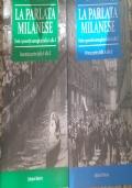LA PARLATA MILANESE Detti e proverbi dalla A alla Z ( 2 volumi)