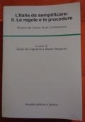 L'Italia da semplificare: II. Le istituzioni. Ricerca del Centro Studi Confindustria