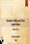 Random Walks and Their Applications