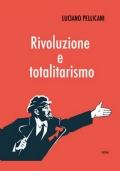 Rivoluzione e totalitarismo