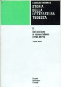 Storia della letteratura tedesca.Dal pietismo al romanticismo ( 1700 -1820 )Tomo primo