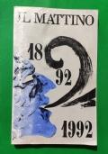 IL MATTINO 1892-1992