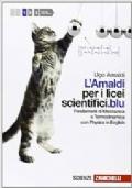 L�Amaldi per i licei scientifici.blu Fondamenti di Meccanica e Termodinamica