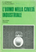 l�uomo nella civilt� industriale