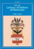 Lettere al Fattore di Biassono - Edizione illustrata