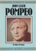 Pompeo - Il rivale di Cesare