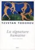 La signature humaine. Essais 1983-2008 [Gli altri vivono in noi, e noi viviamo in loro]