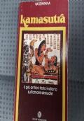 Kamasutra - il più antico testo indiano sull'amore sessuale