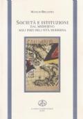 Società e Istituzioni dal Medioevo agli inizi dell'età Moderna
