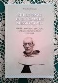 SULLE ORME DI UN GRANDE MISSIONARIO padre Leopoldo Beccaro  carmelitano scalzo