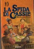 La sfida di Cassie  (promozione 10 romanzi x 12€)