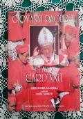 GIOVANNI PAOLO II E I SUOI CARDINALI