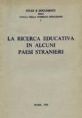 LA RICERCA EDUCATIVA IN ALCUNI PAESI STRANIERI