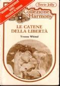 Le catene della libertà - Collezione Harmony Serie Jolly 164