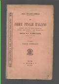 IL CODICE PENALE ITALIANO CORREDATO DELLA PIU� RECENTE BIBLIOGRAFIA ANNOTATO COLLA DOTTRINA E COLLA GIURISPRUDENZA E PRECEDUTO DA UNA LETTERA DELL�ON. AVV. ULISSE PAPA, DEPUTATO AL PARLAMENTO VOLUME I - PARTE GENERALE ( TITOLO I - IX )
