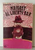 Maigret al Liberty Bar