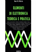 Elementi di Elettronica Teorica e Pratica