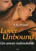 Lover Unbound. Un amore indissolubile