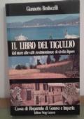 libro del Tigullio Dal mare alle valli: testimonianze di civilt� ligure