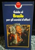 Guida al Brasile per gli uomini d'affari