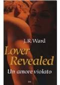Lover Revealed. Un amore violato