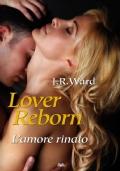 Lover Reborn. L�amore rinato