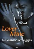 Lover Mine. Un amore selvaggio