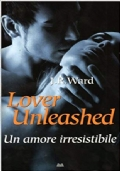 Lover Unleashed. Un amore irresistibile