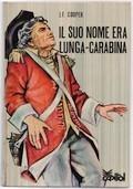 Il suo nome era Lunga-Carabina
