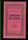 ETTORE MAGELLI LAVORAZIONI DEI TERRENI BIBLIOTECA DI CULTURA VALLARDI 1955