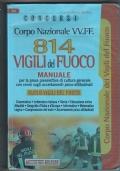 concorsi CORPO NAZIONALE 814 Vigili del Fuoco