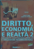 Diritto economia e realtà 2 Ed. aggiornata