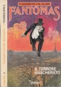 Fantomas - Il terrore mascherato - P. Souvestre e M. Allain