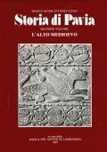 Storia di Pavia Vol. 2. L'Alto Medioevo