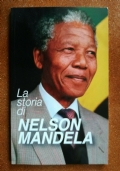 La storia di Nelson Mandela
