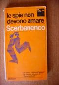LE SPIE NON DEVONO AMARE - 1^ edizione