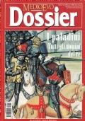 Medioevo Dossier n. 5/2000. I paladini. Tutti gli uomini del re