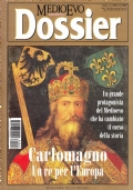 Medioevo Dossier n. 2/1998. Carlomagno. Un re per l'Europa