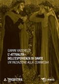 L�attualit� dell�esperienza di Dante