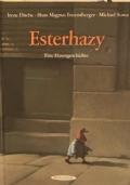 Esterhazy eine Hasengeschichte
